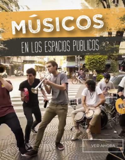 Músicos y músicas en los espacios públicos