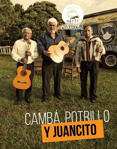 Nación Chamamé - Capítulo 13: Cambá, Potrillo y Juancito