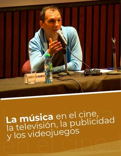 Taller Internacional - Tema 9: La música en el cine, la televisión, la publicidad y los videojuegos