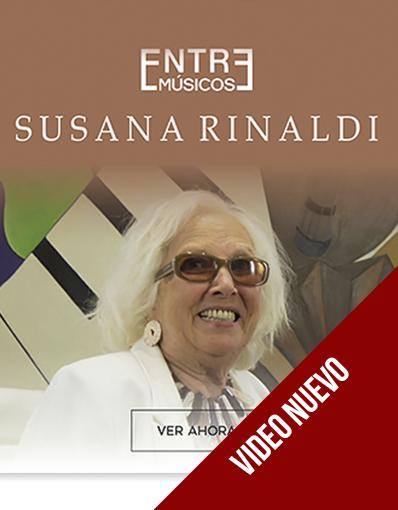 Entre Músicos - Susana Rinaldi