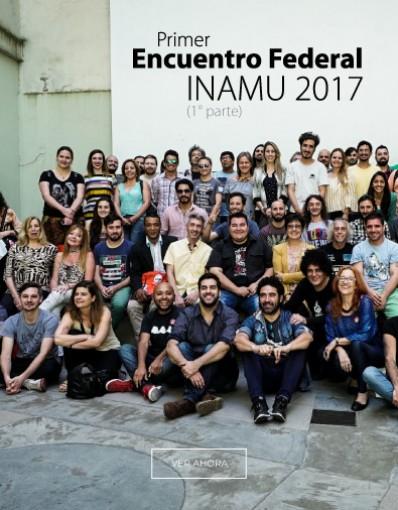 Primer Encuentro Federal INAMU 2017 (1° parte)