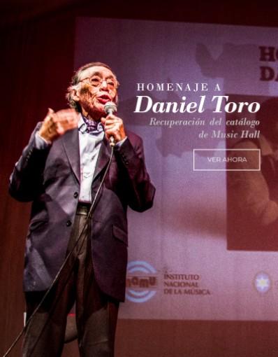 Homenaje a Daniel Toro - Recuperación del catálogo de Music Hall