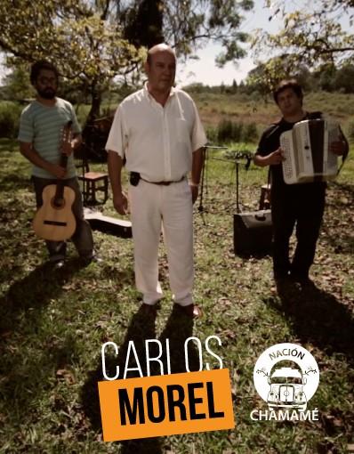 Nación Chamamé - Capítulo 04: Carlos Morel