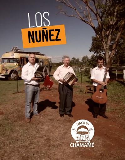 Nación Chamamé - Capítulo 02: Los Nuñez
